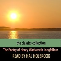 The Poetry of Henry Wadsworth Longfellow — Hal Holbrook
