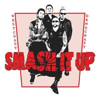 Westcoast Democrazy — Smash it up