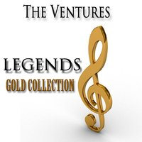 Legends Gold Collection — The Ventures