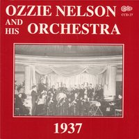 1937 — Ozzie Nelson And His Orchestra