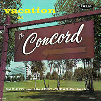 Vacation At The Concord — Machito Orchestra