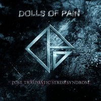 Post Traumatic Stress Syndrome — Dolls Of Pain
