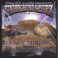Da Gathering — Underground Nativez