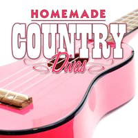 Homemade Country Divas — сборник