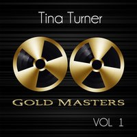 Gold Masters: Tina Turner, Vol. 1 — Tina Turner