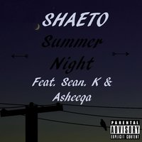 Summer Night — Sean K, Shaeto, Asheeqa