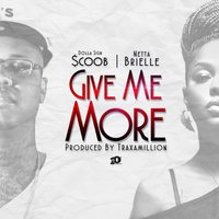 Give Me More - Single — Dolla Sign $coob