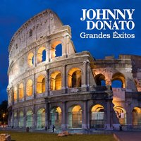 Grandes Éxitos — Johnny Donato