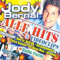 Alle Hits — Jody Bernal