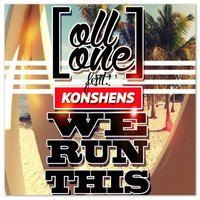 We Run This — Ollone feat. Konshens