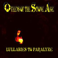 Lullabies To Paralyze — Queens Of The Stone Age