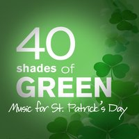 40 Shades of Green: Music for St. Patrick's Day — сборник