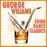 Swing Dance Classics — George Williams