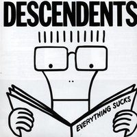 Everything Sucks — Descendents