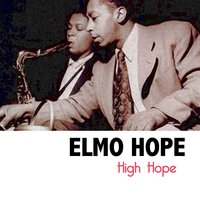 High Hope — Elmo Hope