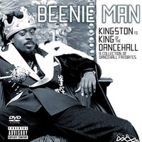 From Kingston To King of the Dancehall: A Collection of Dancehall Favorites — Beenie Man