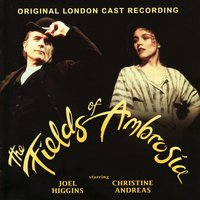 The Fields of Ambrosia - Original London Cast — The Fields of Ambrosia - Original London Cast
