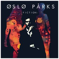 Fiction — Oslo Parks
