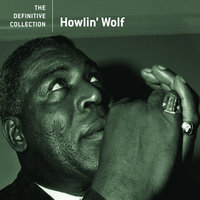 The Definitive Collection — Howlin' Wolf