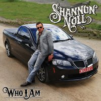 Who I Am — Shannon Noll