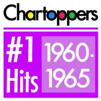 #1 Hits: 1960-1965 — Chartoppers