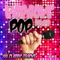 Karaoke Pop - 100 Classic Tracks, Vol. 5 — The Karaoke Machine