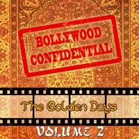 Bollywood Confidential - The Golden Days, Vol. 2 — Asha Bhosle