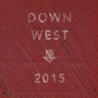 2015 — Down West