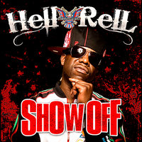 Show Off — Hell Rell