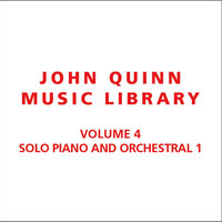 Volume 4 Solo Piano and Orchestral 1 — John Quinn Music Library