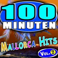100 Minuten Mallorca Hits, Vol. 2 — сборник