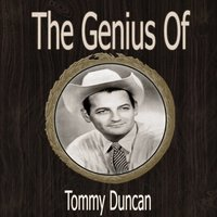 The Genius of Tommy Duncan — Tommy Duncan