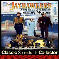The Jayhawkers (Ost) [1959] — Jerome Moross