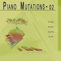 Piano Mutations, Vol. 2 — сборник