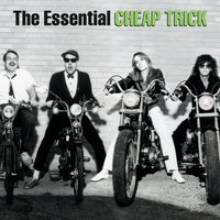 The Essential Cheap Trick — Cheap Trick