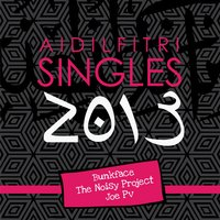 Aidilfitri Singles 2013 — Bunkface, Joe PV, The Noisy Project, Bunkface, Joe PV, The Noisy Project