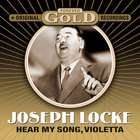 Forever Gold - Hear My Song Violetta — Josef Locke