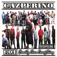 Family Over Everything — Cazperino