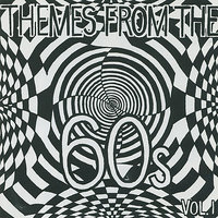 Themes From The Sixties Volume 1 — сборник