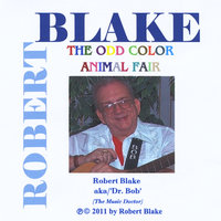 The Odd Color Animal Fair — Robert Blake