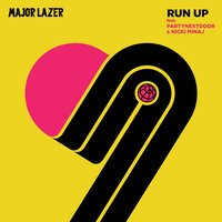 Run Up — Major Lazer, Nicki Minaj, PartyNextDoor