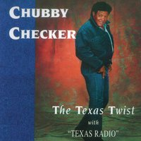The Texas Twist with Texas Radio — Chubby Checker