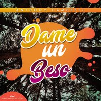 Dame un Beso — Anthony Campbell