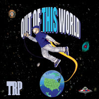 Out of This Wold — Trp