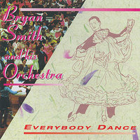 Bryan Smith and his Orchestra - Everybody Dance — Bryan Smith & His Orchestra