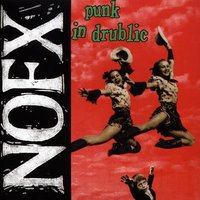 Punk In Drublic — Nofx