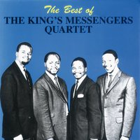 Best Of — The King's Messengers Quartet