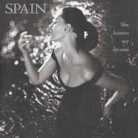 She Haunts My Dreams — Spain