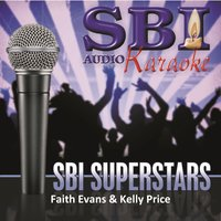 Sbi Karaoke Superstars - Faith Evans & Kelly Price — SBI Audio Karaoke