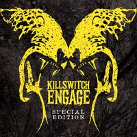 Killswitch Engage. Special Edition — Killswitch Engage